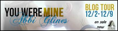 Blog Tour & Release Week Event * YOU WERE MINE by Abbi Glines * Review * Excerpt * GIVEAWAY