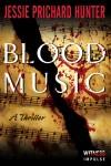 Book Tour Blood Music by Jessie Prichard