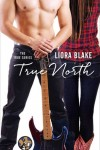 True North by Liora Blake  *Exclusive Author Interview*
