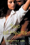 New Stand-Alone Release ~ Two of Hearts by Christina Lee