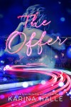 Cover Reveal * The Offer by Karina Halle