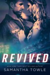 Cover Reveal Revived by Samantha Towle
