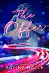 Release Day * The Offer by Karina Halle * Excerpt