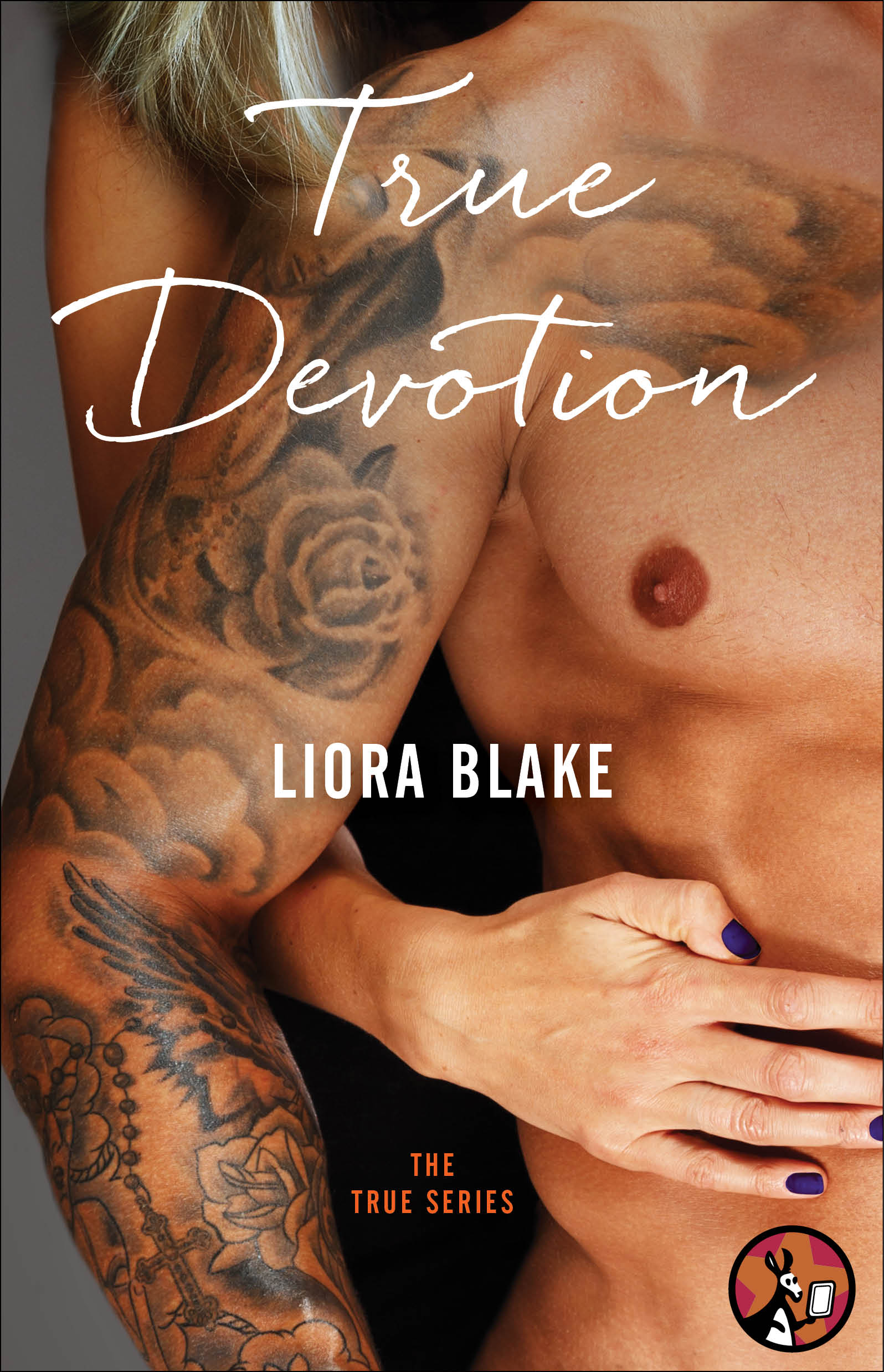 True Devotion by Liora Blake