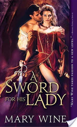 A Sword for His Lady by Mary Wine