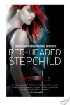 Redheaded Stepchild by Jaye Wells