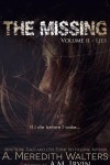 The Missing- Volume I- Illusions  by A.Meredith Walters (writing as A.M Irvin)