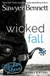 Wicked Fall by Sawyer Bennett * Blog Tour * Review * Amazing Giveaway