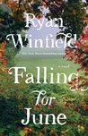 Falling for June by Ryan Winfield