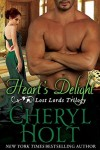 Heart's Delight (The Lost Lords of Radcliffe)(Volume 1) by Cheryl Holt
