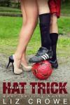New Release * Hat Trick by Liz Crowe * Blog Tour * Excerpt * Giveaway