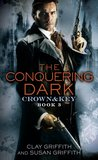 The Conquering Dark by Susan and Clay Griffith