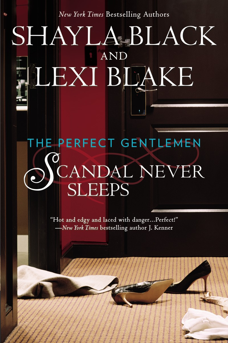 Scandal Never Sleeps by Shayla BlackLexi Blake