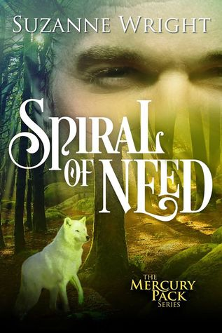 Spiral of Need by SUZANNE WRIGHT