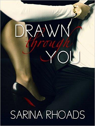 Drawn Through You by Sarina Rhoads