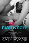 Ms. Manwhore by Katy Evans * New Release * Review