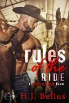 Rules of the Ride by H.J. Bellus