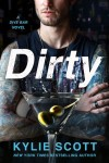 Cover Reveal * Dirty by Kylie Scott * Blurb