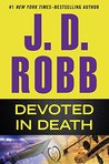 Devoted in Death (In Death, #41) by J. D. Robb