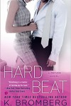 * HARD BEAT (a DRIVEN novel) by K. BROMBERG * RELEASE DAY * BOOK REVIEW *