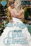 To Trust a Rogue by Christi Caldwell