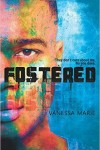 Fostered by Vanessa Marie
