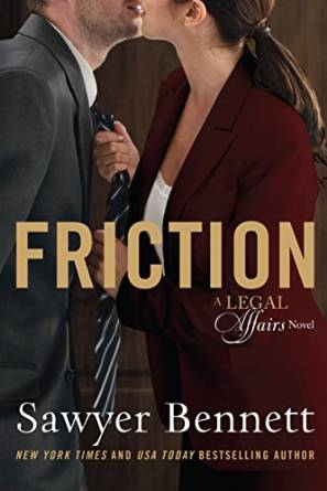 Friction (Legal Affairs, #8) by Sawyer Bennett