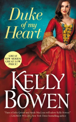 Duke of My Heart (Season for Scandal, #1) by Kelly Bowen