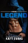 Legend (REAL series Book 6) by Katy Evans * New Release * 5 Star Review