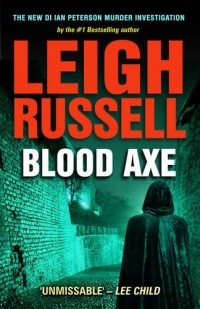 Blood Axe (DI Ian Peterson Murder Investigation 3)