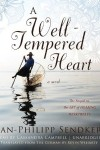 *Have You Heard? * Audiobooks For Your Listening Pleasure* A Well-Tempered Heart by Jan-Philipp Sendker