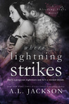 Where Lightning Strikes (Bleeding Stars, #3) by A.L. Jackson