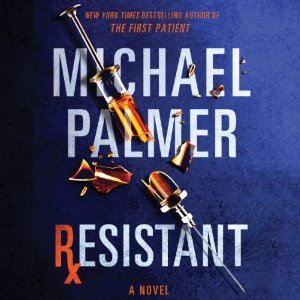 Resistant (Dr. Lou Welcome #3) by Michael Palmer