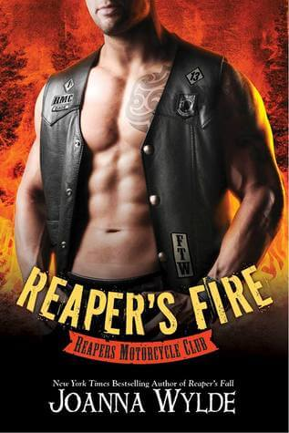 Reaper's Fire (Reapers MC, #6) by Joanna Wylde