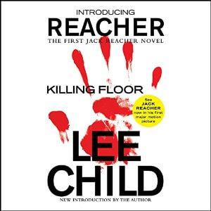 Killing Floor (Jack Reacher, #1) by Lee Child