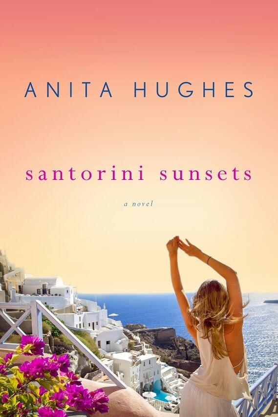 Santorini Sunsets by Anita Hughes