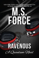 Ravenous by M.S. Force