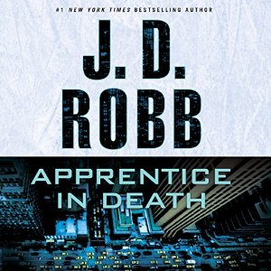 Apprentice in Death (In Death, #43) by J. D. Robb