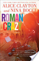 Roman Crazy by Alice ClaytonNina Bocci