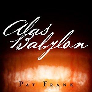 Alas, Babylon (Perennial Classics (Prebound)) by Pat Frank, David Brin