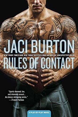 Rules of Contact (Play by Play, #12) by Jaci Burton