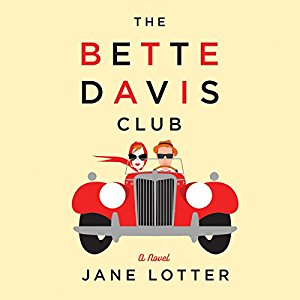 The Bette Davis Club by Jane Lotter