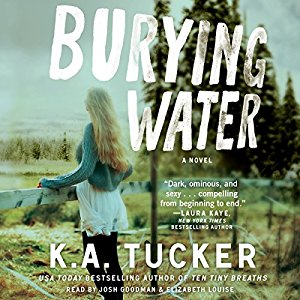 Burying Water (Burying Water, #1) by K.A. Tucker