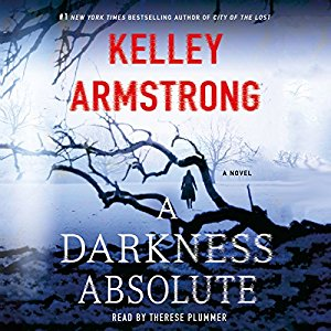A Darkness Absolute (Casey Duncan, #2) by Kelley Armstrong