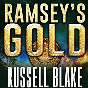 Ramsey's Gold (Drake Ramsey) (Volume 1) by Russell Blake