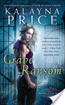 Grave Ransom by Kalayna Price
