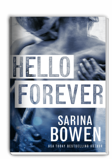 Hello Forever by Sarina Bowen