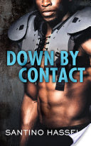 Down by Contact by Santino Hassell