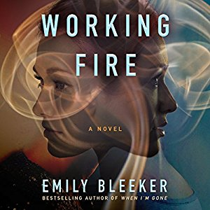 Working Fire by Emily Bleeker
