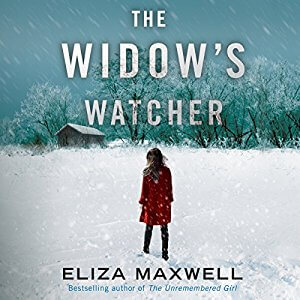 The Widow's Watcher by Eliza Maxwell